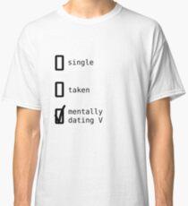 BTS - Mentally Dating V T-shirt classique