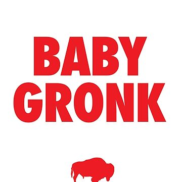 Buffalo Football Baby Gronk 2016 by BoysFromBuffalo