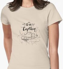 Oh Captain, My Captain Women's Fitted T-Shirt