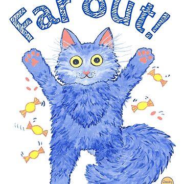 Blue Cat 'Far Out' by CheekyTam