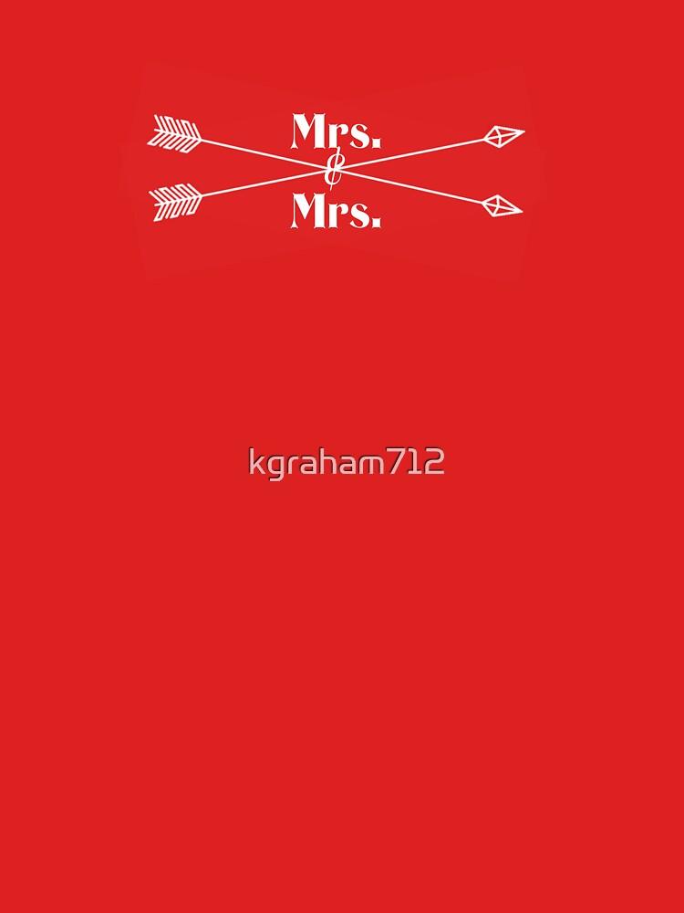 Mrs. & Mrs. (white design) by kgraham712