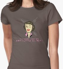 Dirty Little Secret Womens Fitted T-Shirt