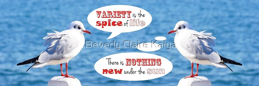 Philosophical Seagulls Variety is the Spice of Life by Beverly Claire Kaiya