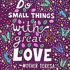Kleine Dinge mit großer Liebe tun, Mutter Teresa Zitat, Schriftzug, Schmetterling und Blatt Doodle, inspirierend von Eneri Collection