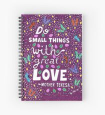 Do Small Things With Great Love, Mother Teresa Quote, Lettering, Butterfly And Leaf Doodle, Inspirational Spiral Notebook