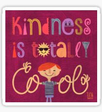 Kindness is totally cool Sticker