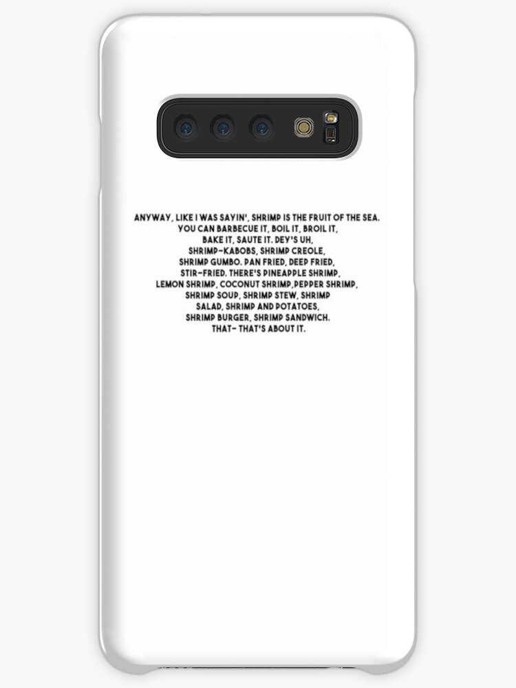 'Anyway, like I was sayin', shrimp is the fruit of the sea' Case/Skin for  Samsung Galaxy by emielpit5