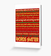 Words Matter Greeting Card