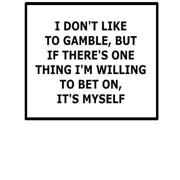 Bet On Myself (Black) by cj2233