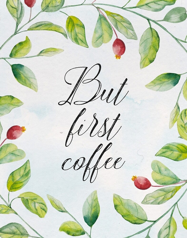 But first coffee CUrsives by Pranatheory