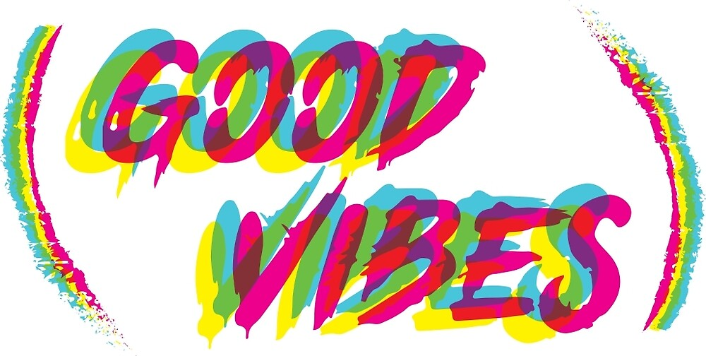 Good Vibes by Will Scragg