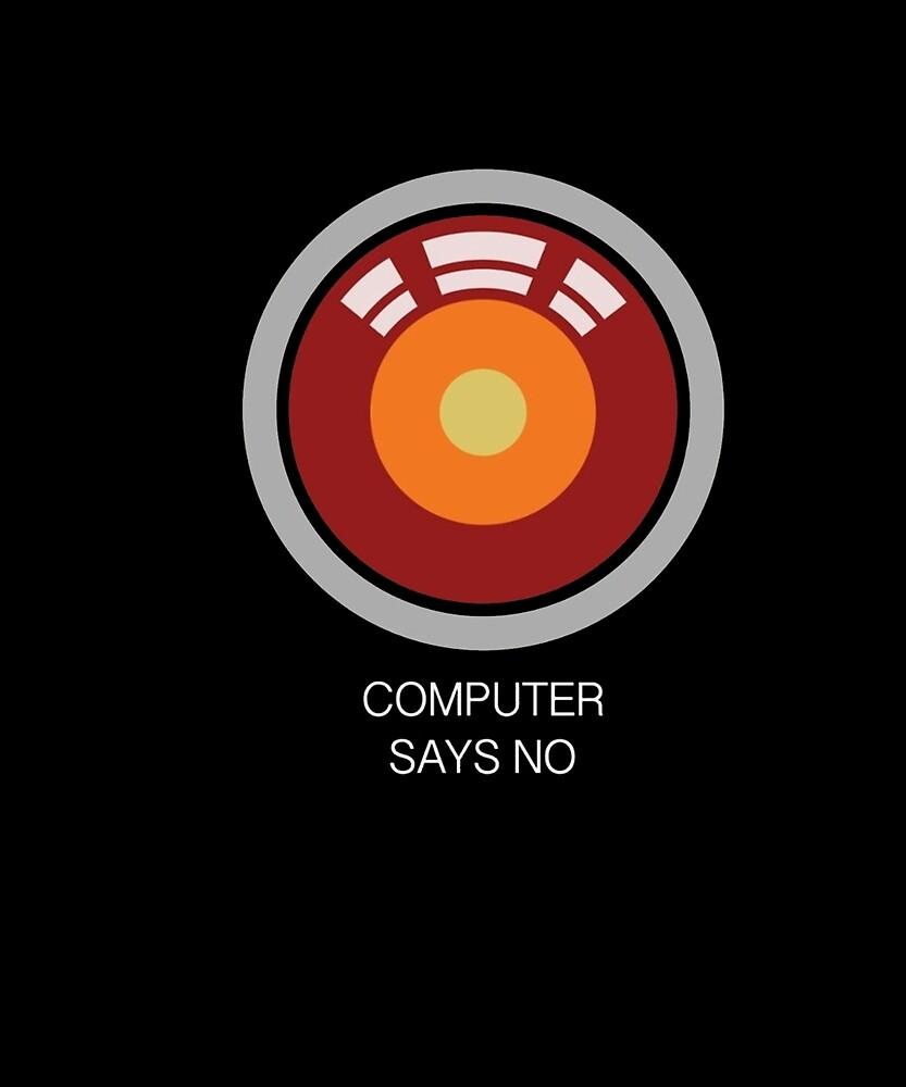 Computer Says No t-shirt by elenananusese