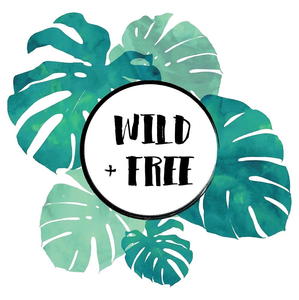 WILD + FREE by Teresa Blay