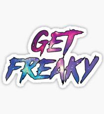 Get freaky Sticker