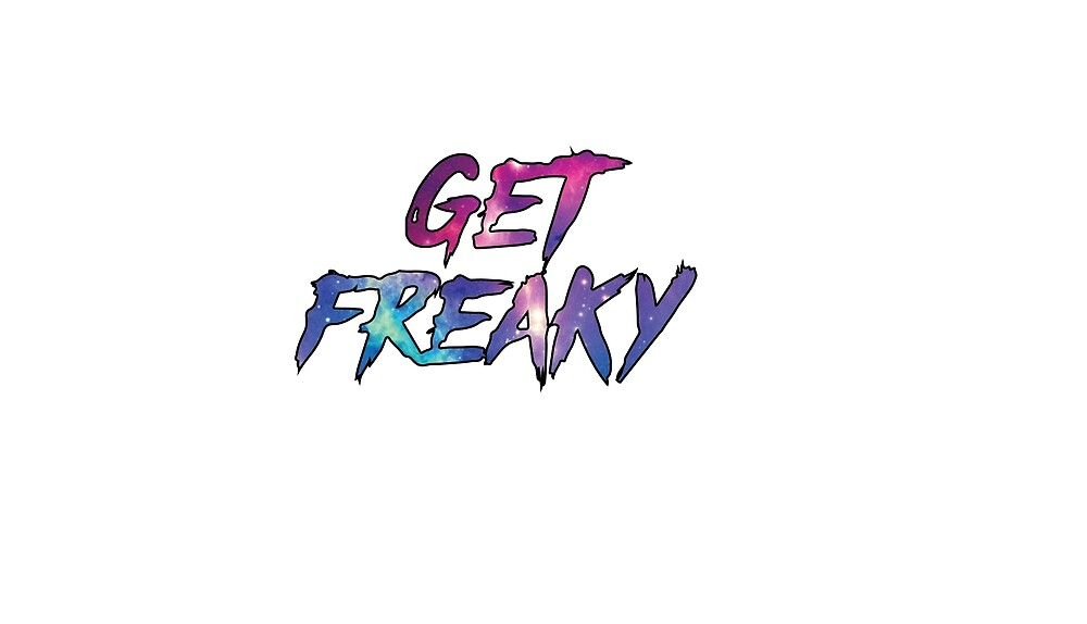 Get freaky by Will Scragg