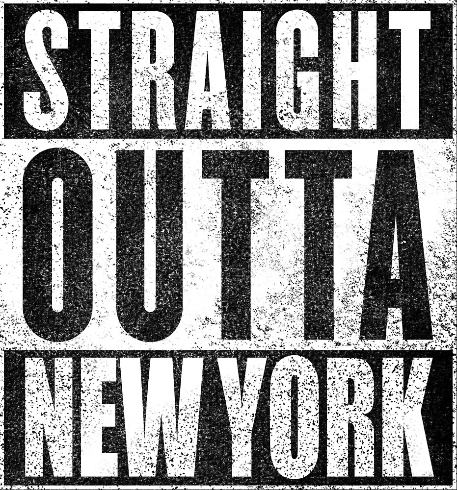Straight Outta New York by snarkee