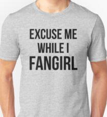 Excuse Me While I Fangirl Unisex T-Shirt