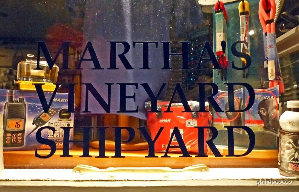 Martha's Vineyard Shipyard by phil decocco