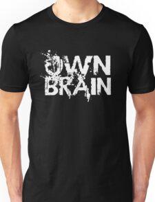 Own Brain - White Unisex T-Shirt