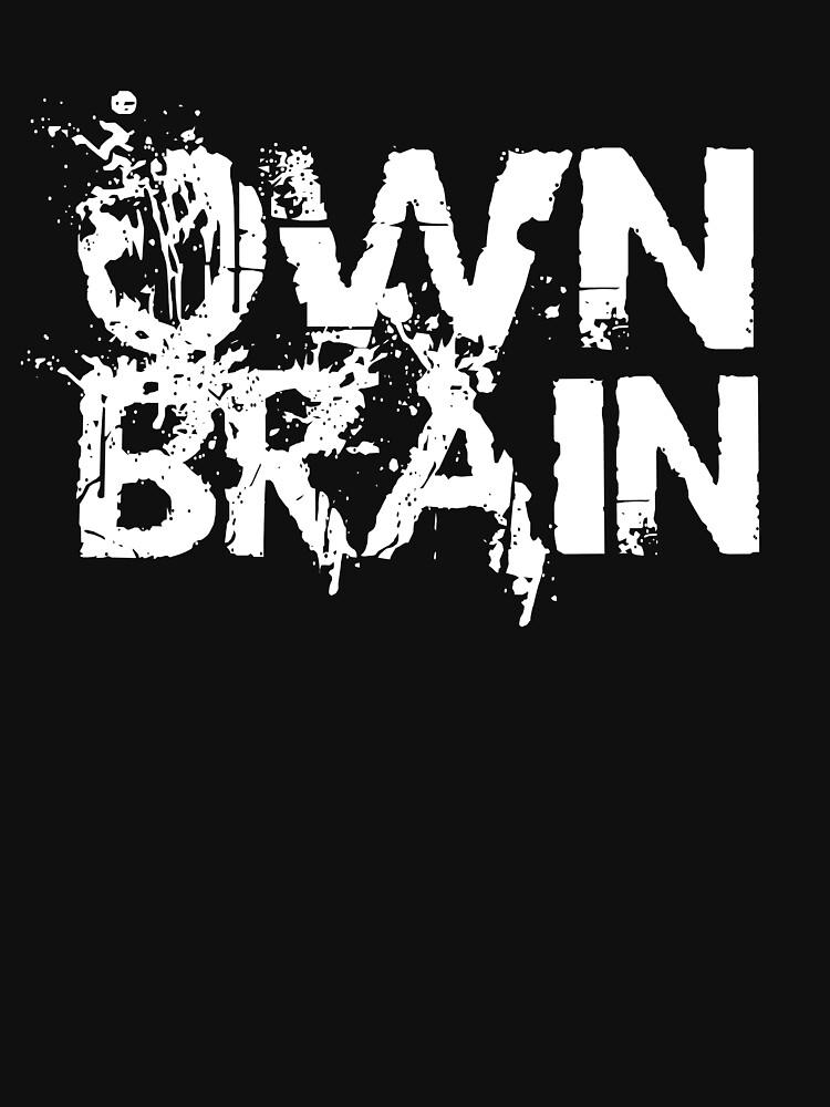 Own Brain - White by jnevinsdesigns