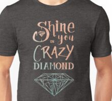 Shine on you crazy diamond - Watercolor Unisex T-Shirt