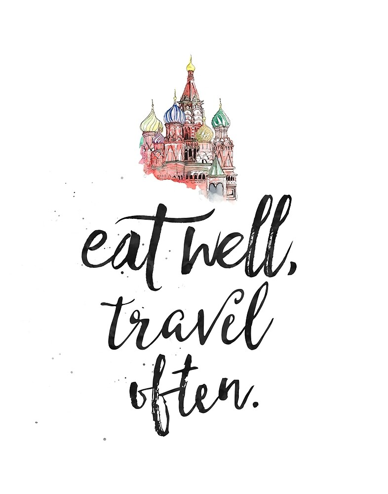 Eat well travel often. Kremlin Moscow by Pranatheory