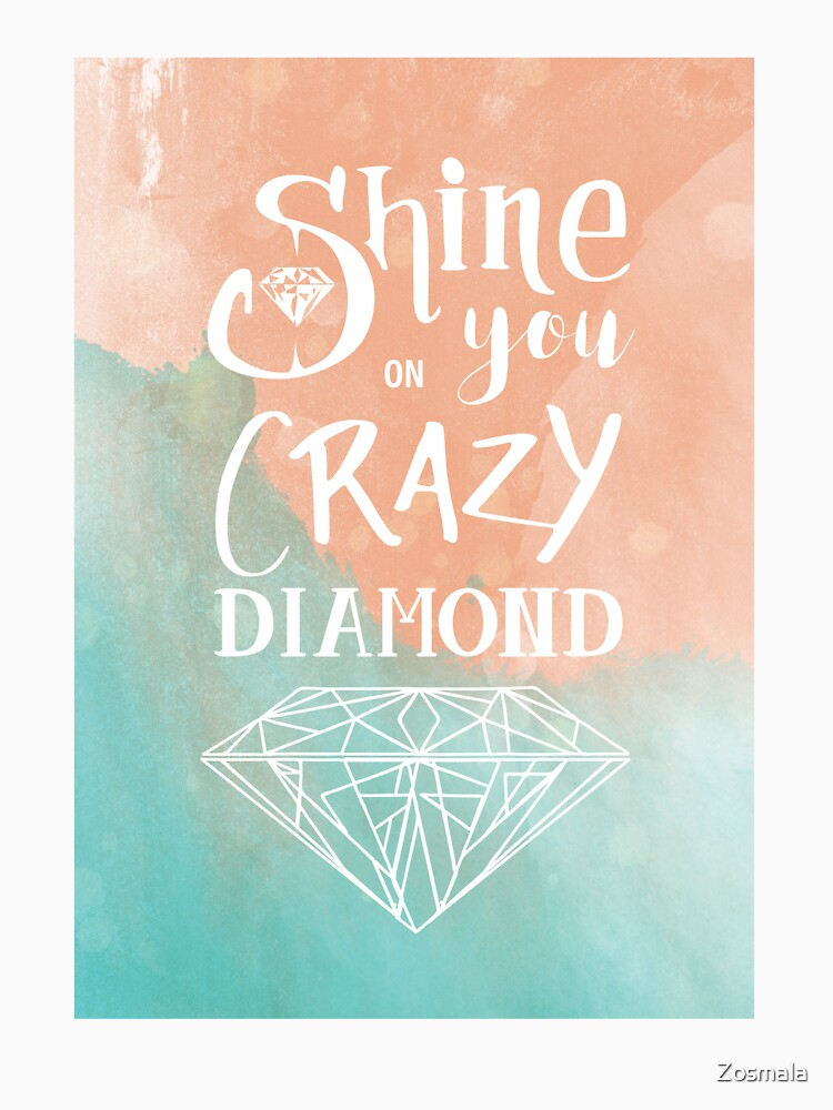 « Shine on you crazy diamond - Watercolor » par Zosmala