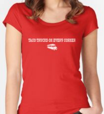 Taco Trucks On Every Corner Women's Fitted Scoop T-Shirt