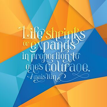 Courage Quote by mmurgia