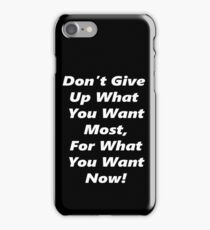 Give Up Now - White iPhone Case/Skin