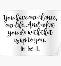 One Tree Hill - One chance Poster