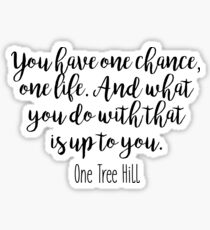 One Tree Hill - One chance Sticker