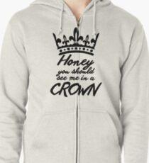 BBC Sherlock - Honey You Should See Me In A Crown Zipped Hoodie