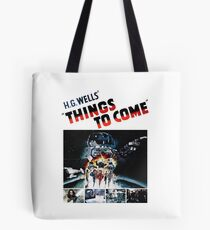 Things to Come T shirt! Tote Bag