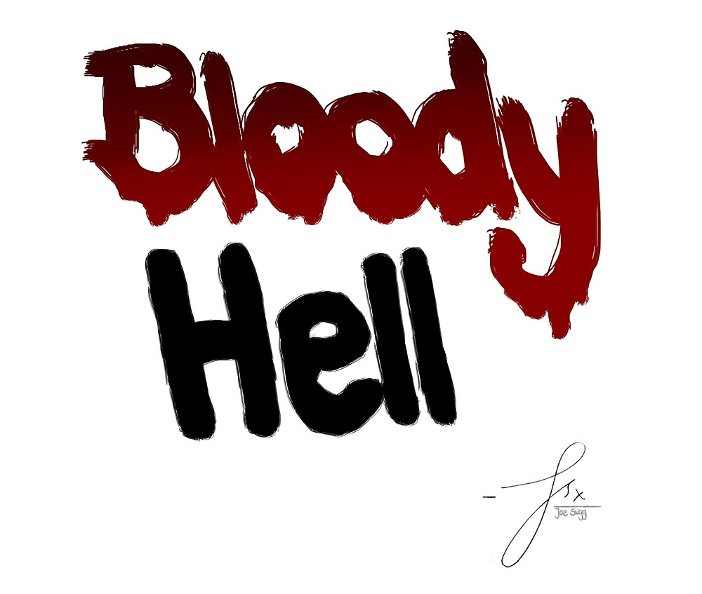 Bloody Hell / Joe Sugg by skullsalad