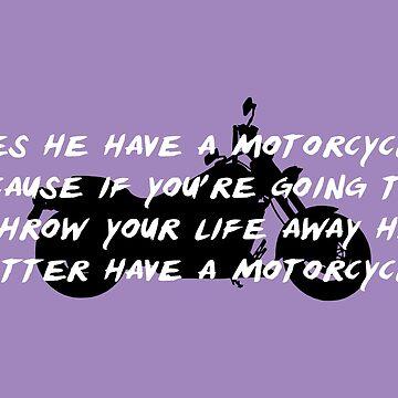 Hat er ein Motorrad? von fandemonium