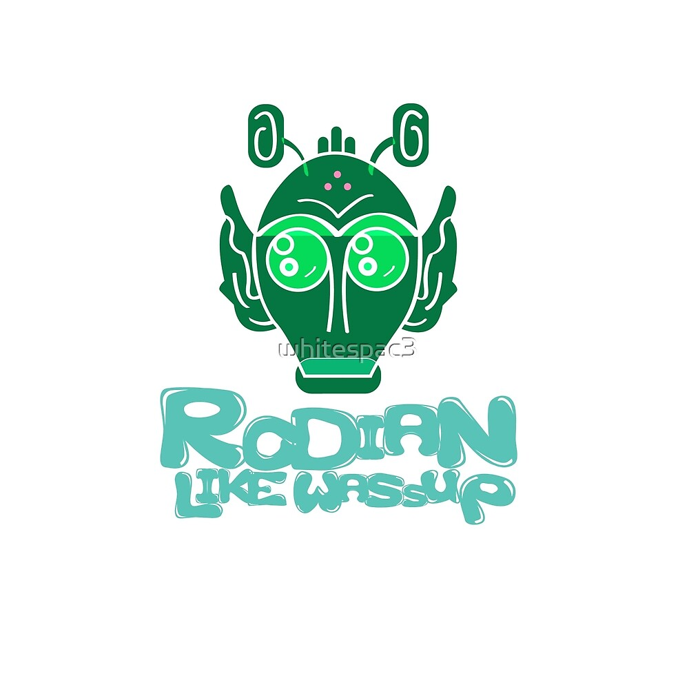 RODIAN like WASSUP by whitespac3