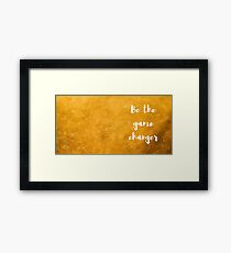Be the GAME Changer in Gold Framed Print