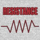 Resistance by ixrid