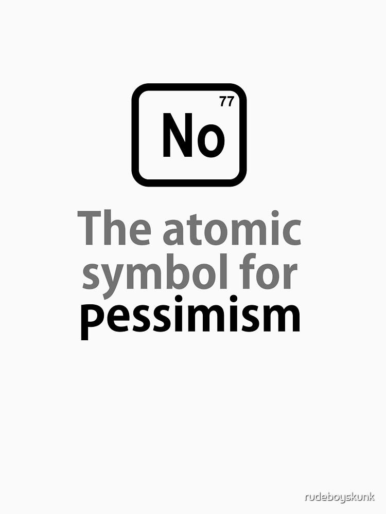 Atomic Symbol for Pessimism by rudeboyskunk