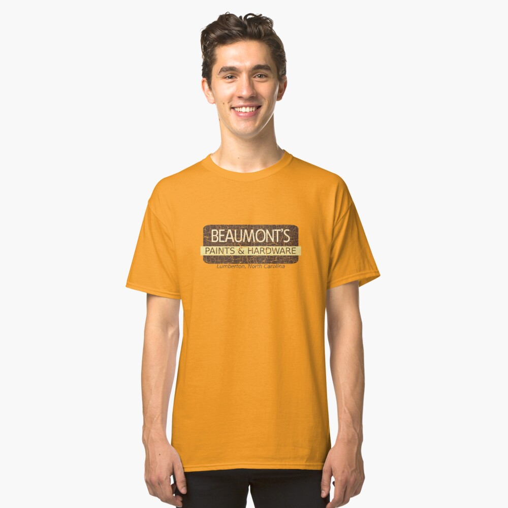 Beaumont's Paints & Hardware Classic T-Shirt Front