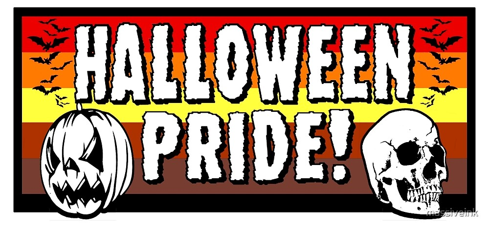 HALLOWEEN PRIDE - Cool & Unique graphic for fans of the spooky holiday by massiveink
