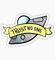 Trust No One Sticker