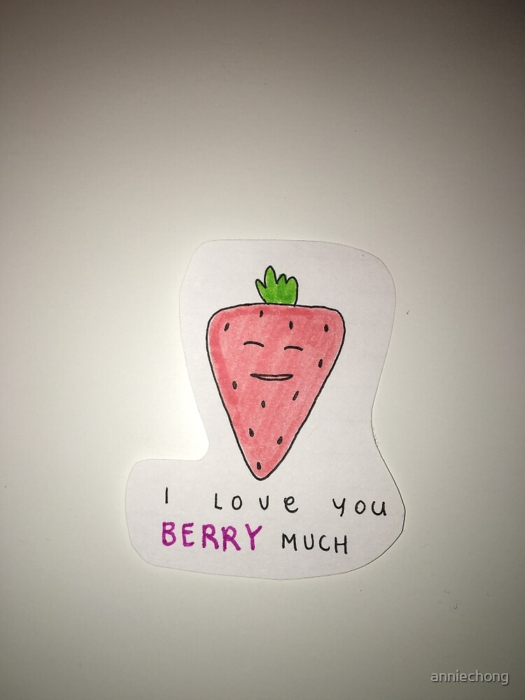 I love you BERRY much by anniechong