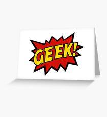 GEEK!  Greeting Card