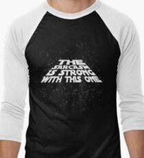 The sarcasm is strong with this one Men's Baseball ¾ T-Shirt