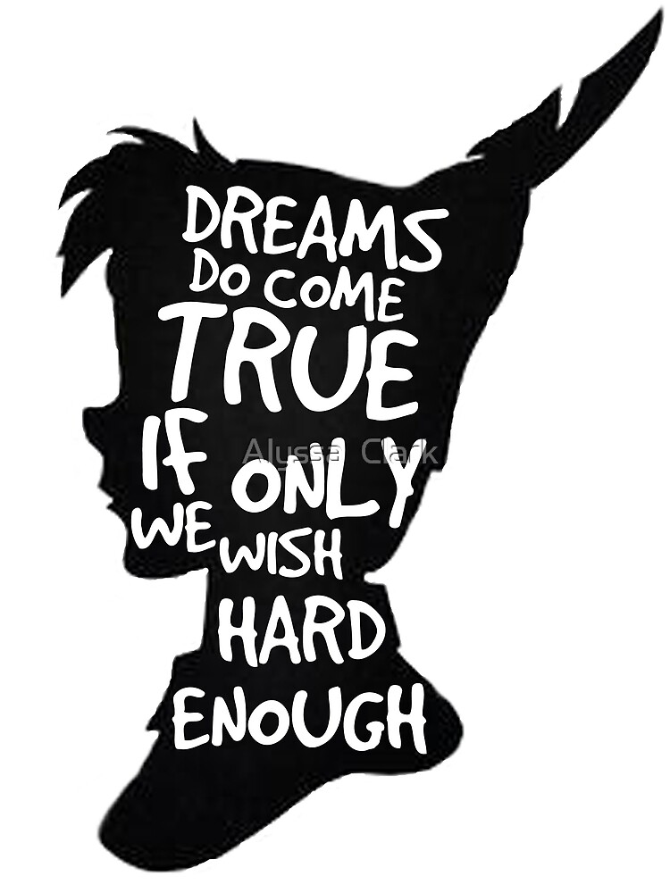 Quot Dreams Peter Pan Quote Silhouette Quot By Alyssa Clark