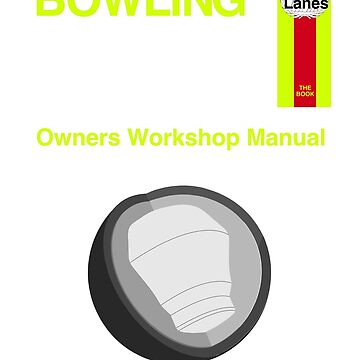 Bowling Ball Workshop Manual by skmbr