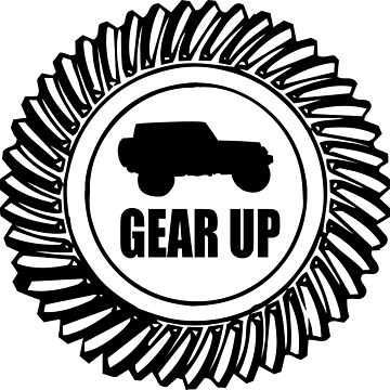 GEAR Up Off Road Shirt by jeepstyletees