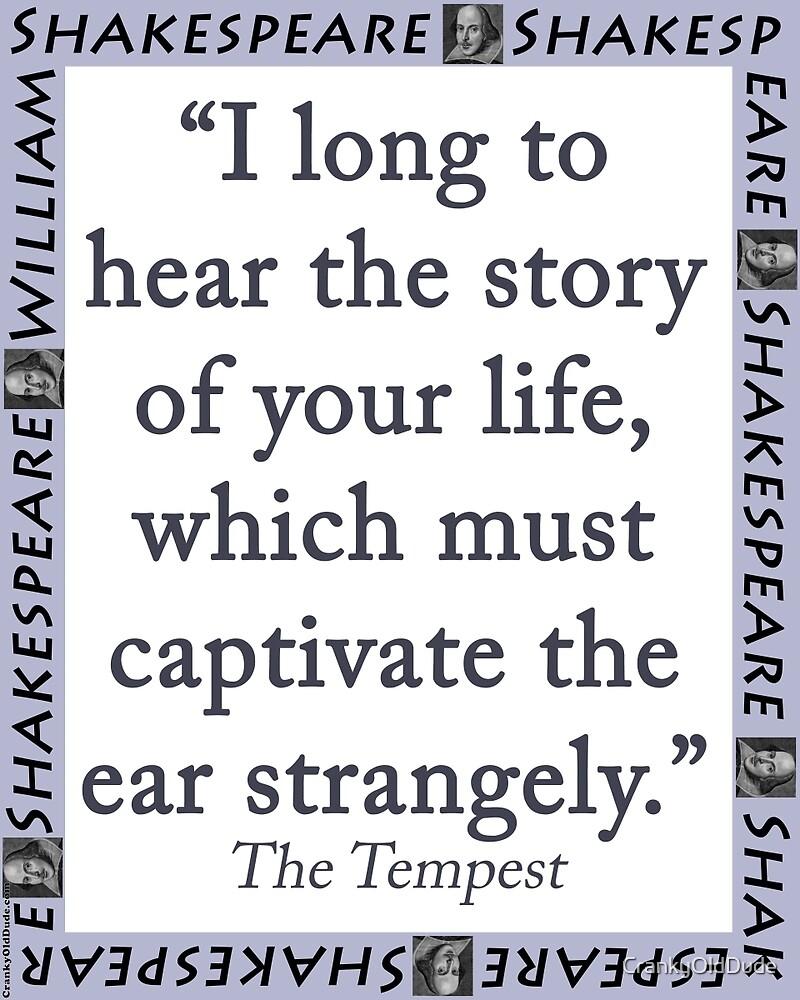 I Long To Hear The Story - Shakespeare by CrankyOldDude